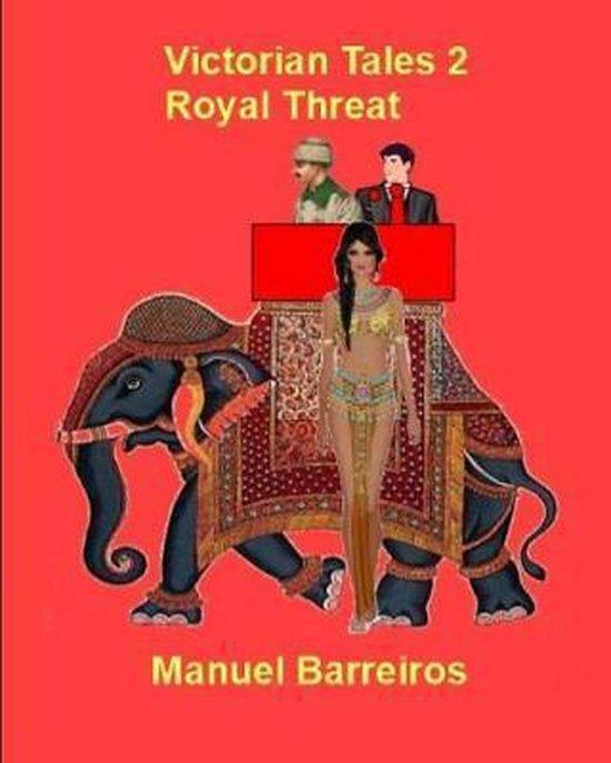 Victorian Tales 2 - Royal Threat