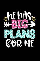 He Has Plans for Me