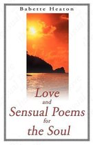 Love and Sensual Poems for the Soul