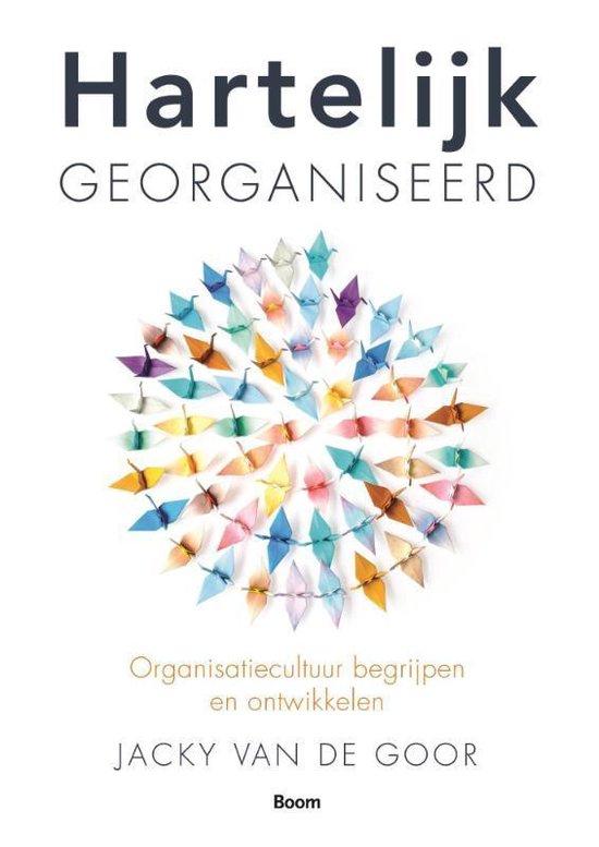 Cover van het boek 'Hartelijk georganiseerd' van Jacky van de Goor