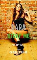 Sara in Straf Me