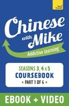 Learn Chinese with Mike Advanced Beginner to Intermediate Coursebook Seasons 3, 4 & 5