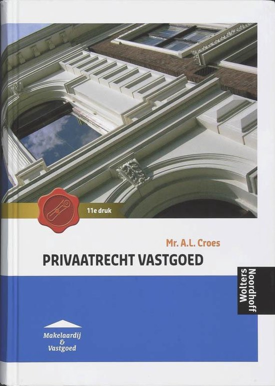 Privaatrecht Vastgoed - A.L. Croes  