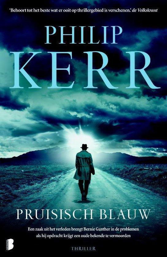 Bernie Gunther 12 - Pruisisch blauw - Philip Kerr |