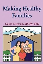 Making Healthy Families