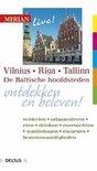 Merian live! 54 - Vilnius, Riga, Tallinn