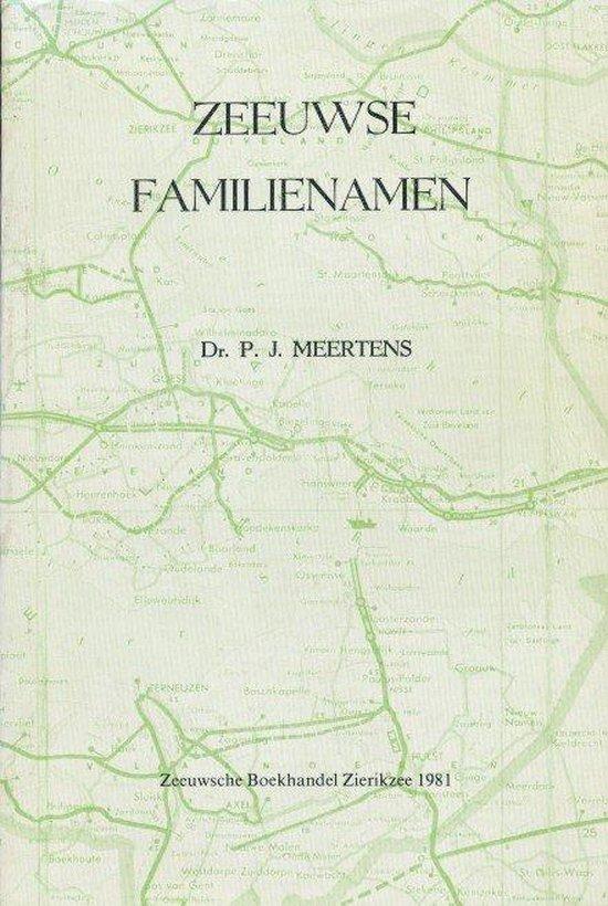 Zeeuwse familienamen - Meertens |