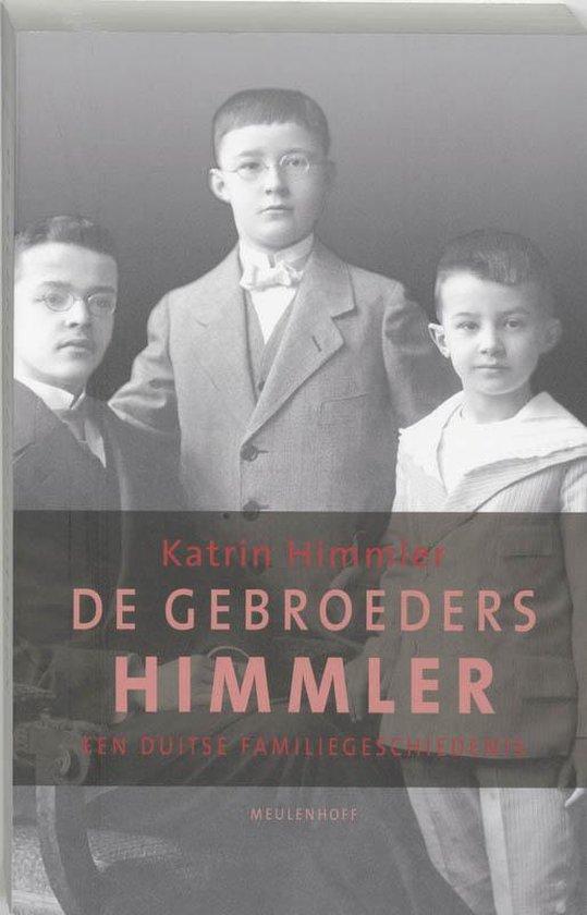 De Gebroeders Himmler - Katrin Himmler  