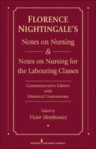 Florence Nightingale's Notes on Nursing and Notes on Nursing for the Labouring Classes