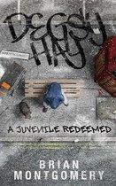 Degsy Hay - A Redeemed Juvenile