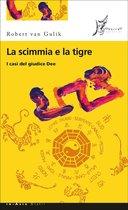 La scimmia e la tigre