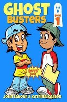 Ghost Busters: Book 1: Max, The Ghost Zappper