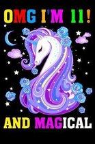 Omg I Am 11! and Magical