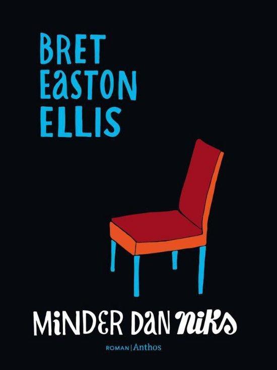 Minder dan niks - Bret Easton Ellis  
