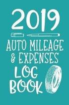 2019 Auto Mileage & Expenses Log Book