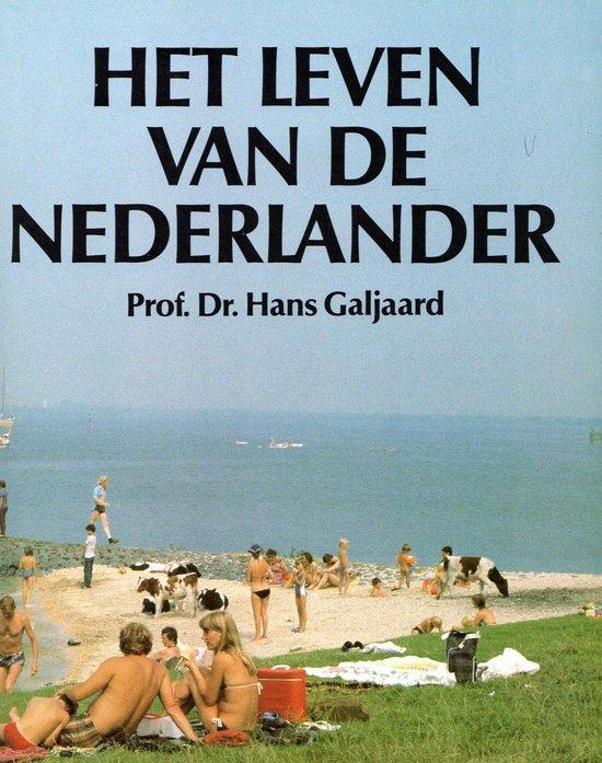 Leven van een nederlander - Galjaard  