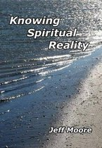 Knowing Spiritual Reality