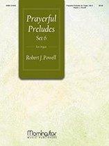 Prayerful Preludes, Set 6