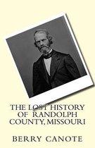 The Lost History of Randolph County, Missouri