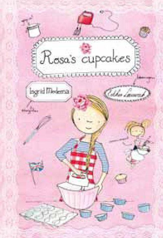 Supergezellige meidenserie 1 - Rosa's cupcakes - Ingrid Medema |