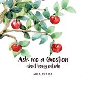 Ask Me a Question
