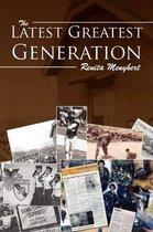 The Latest Greatest Generation