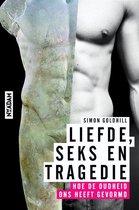 Liefde , seks en tragedie