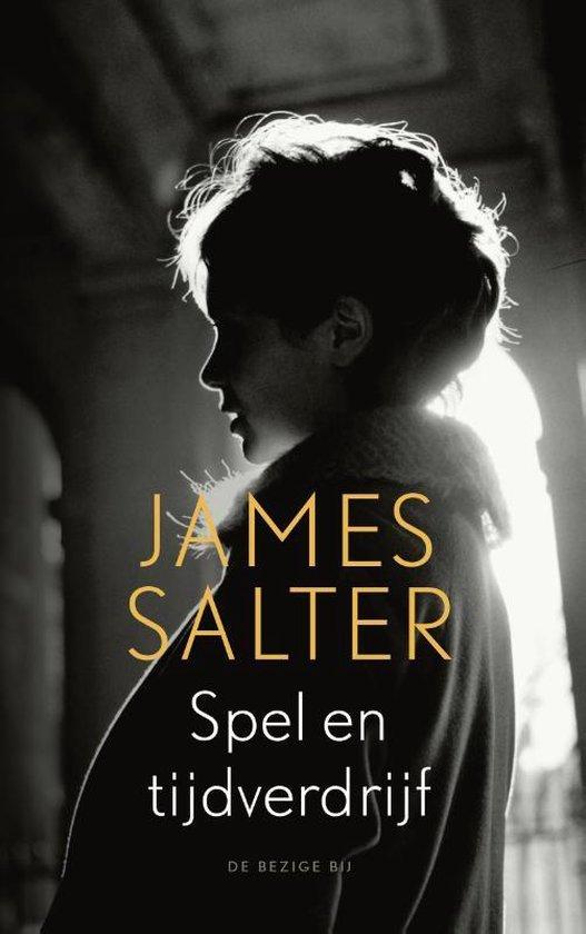 Spel en tijdverdrijf - James Salter |