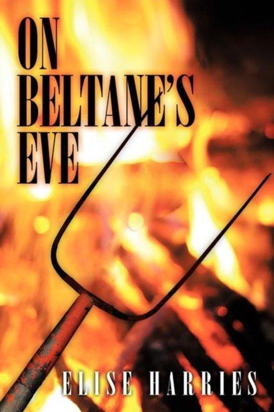 On Beltane's Eve