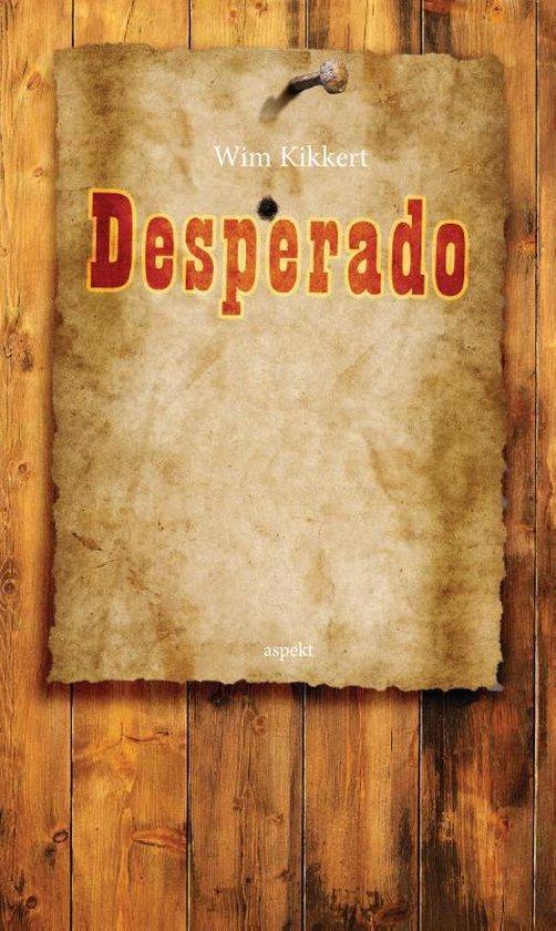 Desperado - Wim Kikkert |
