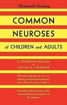 Common Neuroses of Children and Adults