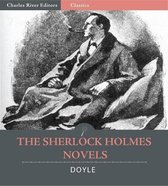 The Sherlock Holmes Novels: A Study in Scarlet, The Sign of the Four, The Hound of the Baskervilles, and The Valley of Fear (Illustrated Edition)