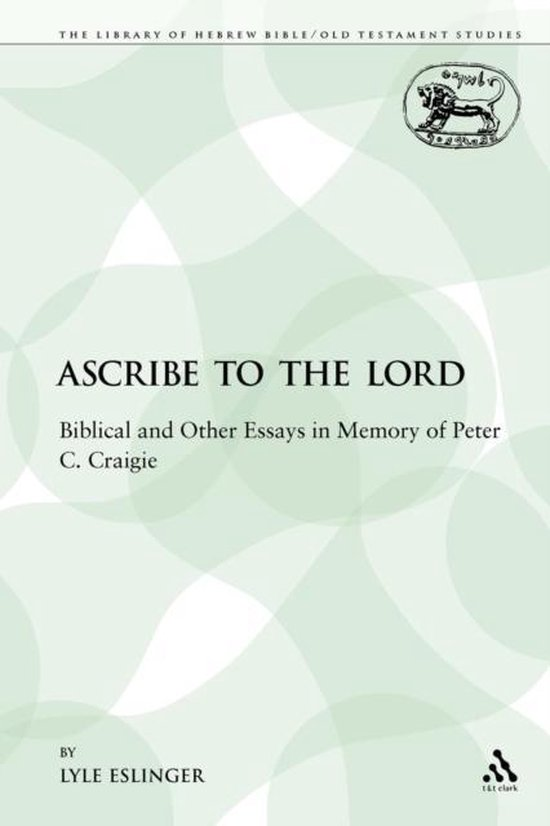 Boek cover Ascribe to the Lord van Lyle Eslinger (Paperback)