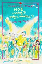 Boek cover Hoe Overleef Ik Mijn Ouders En Zij Mij van Francine Oomen (Hardcover)