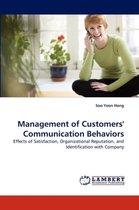 Management of Customers' Communication Behaviors
