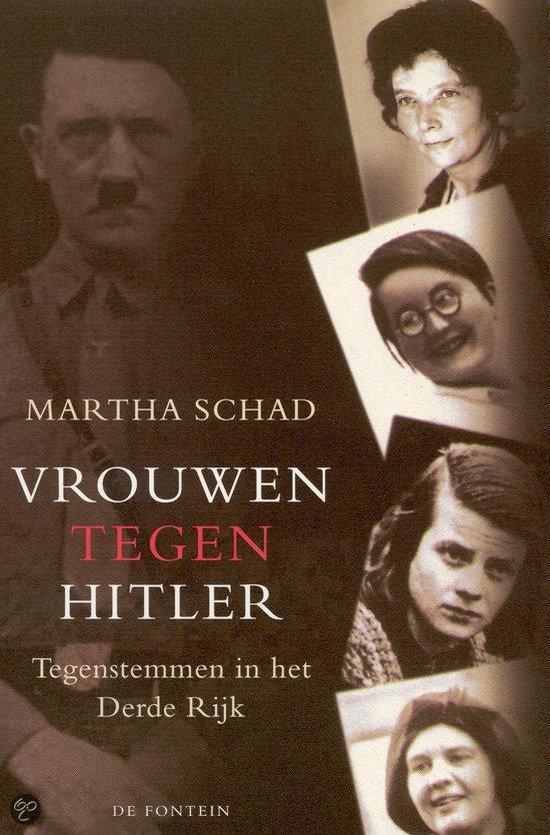 Vrouwen Tegen Hitler - Martha Schad |