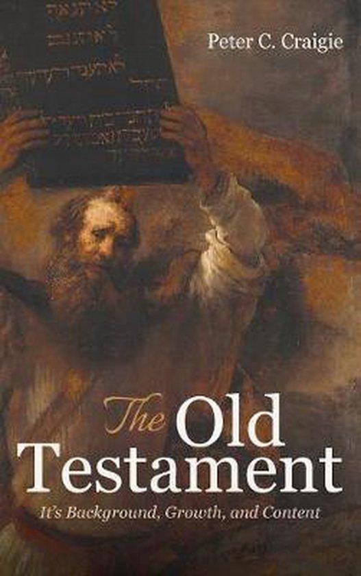 Boek cover The Old Testament van Peter C Craigie (Hardcover)