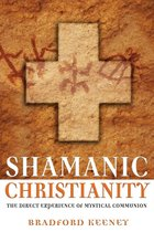 Shamanic Christianity