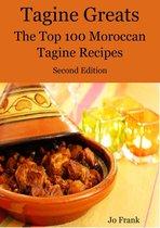 Boekomslag van 'Tagine Greats: 100 Delicious Tagine Recipes, The Top 100 Moroccan Tajine recipes - Second Edition'