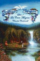 La Serie Magica La Casa Magica Libro 1