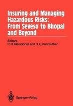 Insuring and Managing Hazardous Risks