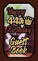 Happy 44th Birthday Guest Book