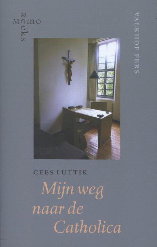 MemoReeks 33 - Mijn weg naar de Catholica - Cees Luttik |
