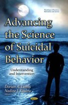 Advancing the Science of Suicidal Behavior