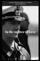 Search in the Matter of Love