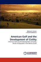 American Golf and the Development of Civility