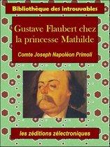 Gustave Flaubert chez la princesse Mathilde