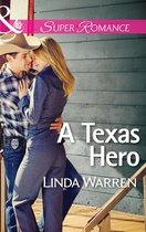 A Texas Hero (Mills & Boon Superromance) (Willow Creek, Texas - Book 1)