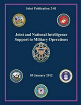 Joint and National Intelligence Support to Military Operations (Joint Publication 2-01)