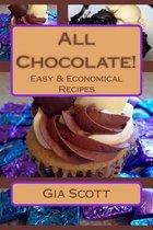 All Chocolate!